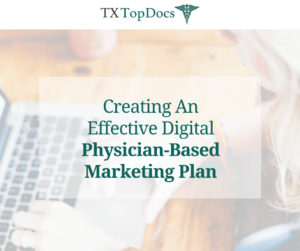 Physician Based Marketing Plan